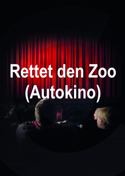 Lux-Kinos : Rettet den Zoo (Autokino)