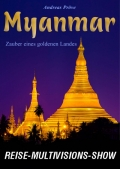 "Reise-Multivisions-Show ""Myanmar"""